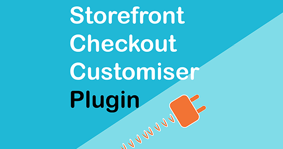 Storefront Checkout Customiser