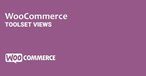 Toolset Views Woocommerce